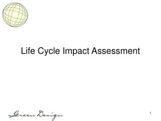 Life Cycle Impact Assessment