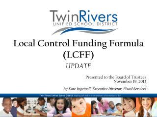 Local Control Funding Formula (LCFF)