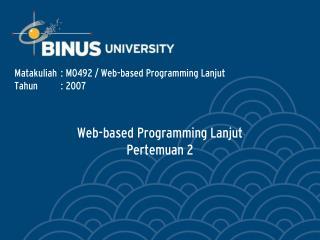 Web-based Programming Lanjut   Pertemuan 2