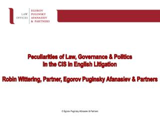Peculiarities of Law, Governance & Politics In the CIS in English Litigation
