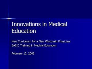 Innovations in Medical Education