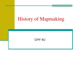 History of Mapmaking