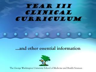 Year III Clinical Curriculum