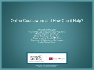 Online Courseware and How Can it Help?