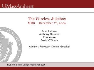 The Wireless Jukebox MDR – December 7 th , 2006