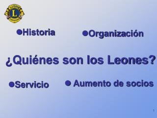 ¿Quiénes son los Leones?