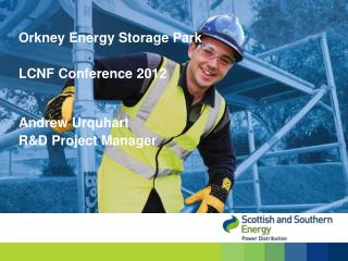 Orkney Energy Storage Park LCNF Conference 2012
