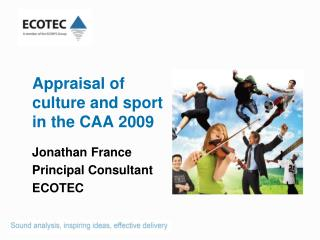 Appraisal of     culture and sport     in the CAA 2009