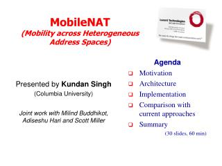 MobileNAT (Mobility across Heterogeneous Address Spaces)
