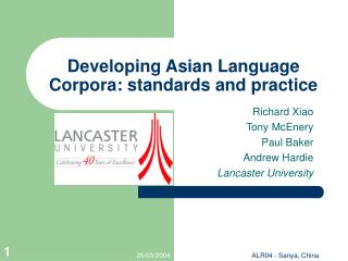 Developing Asian Language Corpora: standards and practice