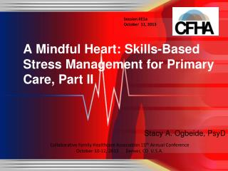 A Mindful Heart: Skills-Based Stress Management for Primary Care, Part II