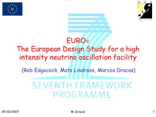 EURO  The European Design Study for a high intensity neutrino oscillation facility