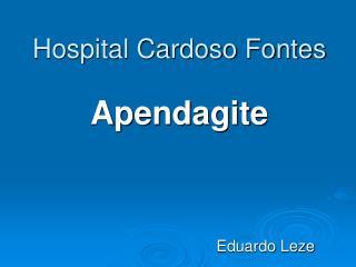 Hospital Cardoso Fontes Apendagite
