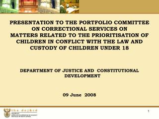 DEPARTMENT OF JUSTICE AND  CONSTITUTIONAL DEVELOPMENT 09 June  2008