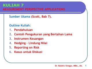 KULIAH 7 MEASUREMENT PERSPECTIVE APPLICATIONS
