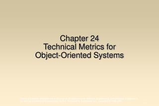 Chapter 24 Technical Metrics for Object-Oriented Systems