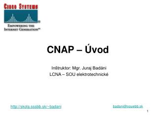 CNAP – Úvod