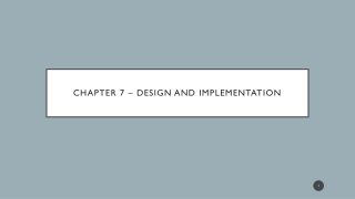Chapter 7   Design and Implementation