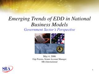 Emerging Trends of EDD in National Business Models Government Sector's Perspective