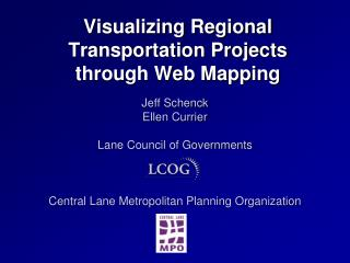 Visualizing Regional  Transportation Projects  through Web Mapping