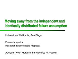 Moving away from the independent and identically distributed failure assumption