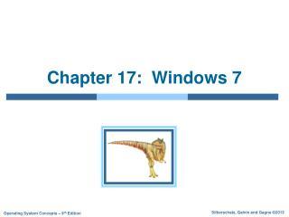 Chapter 17:  Windows 7