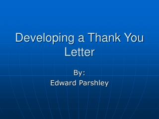 Developing a Thank You Letter
