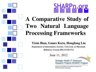 A Comparative Study of Two Natural Language Processing Frameworks