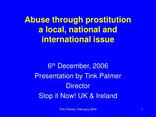 Abuse through prostitution a local, national and international issue