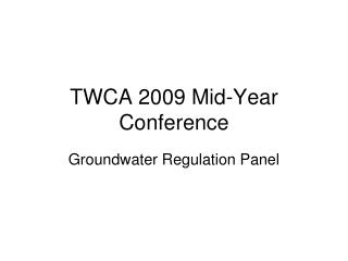 TWCA 2009 Mid-Year Conference