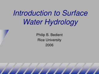Introduction to Surface Water Hydrology
