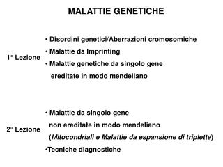 Disordini genetici/Aberrazioni cromosomiche  Malattie da Imprinting