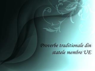 Proverbe traditionale din statele membre UE