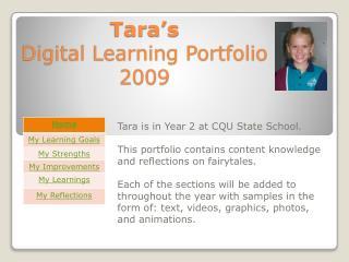 Tara's  Digital  Learning  Portfolio 2009