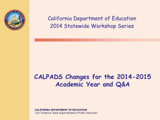 CALPADS Changes for the 2014-2015 Academic Year and Q&A