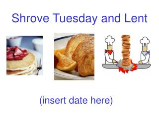 Shrove Tuesday and Lent
