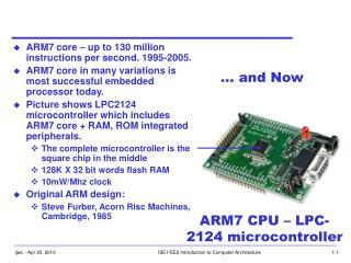 ARM7 CPU – LPC-2124 microcontroller