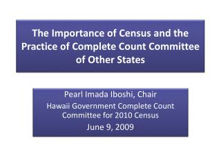 The Importance of Census and the Practice of Complete Count Committee of Other States