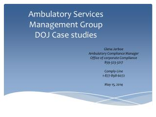 Ambulatory Services      Management Group DOJ Case studies