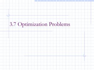 3.7 Optimization Problems