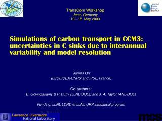 James Orr  (LSCE/CEA-CNRS and IPSL, France) Co-authors: