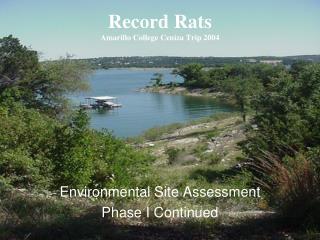 Record Rats Amarillo College Ceniza Trip 2004