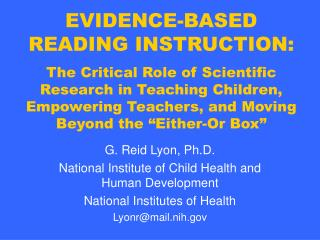G. Reid Lyon, Ph.D. National Institute of Child Health and Human Development