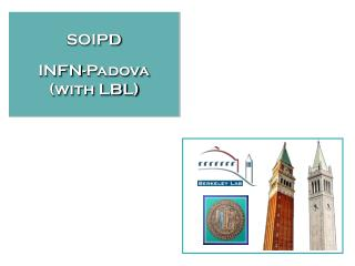 SOIPD INFN-Padova (with LBL)