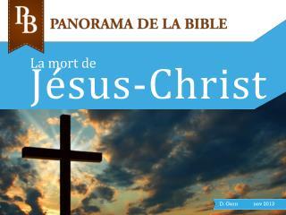 La mort de J�sus-Christ