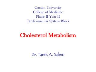 Qassim University College of Medicine Phase II Year II Cardiovascular System Block