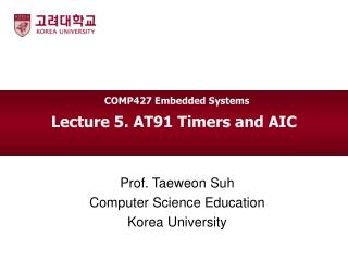 Lecture 5. AT91 Timers and AIC
