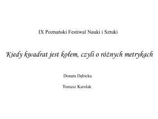 Donata Dębicka Tomasz Karolak
