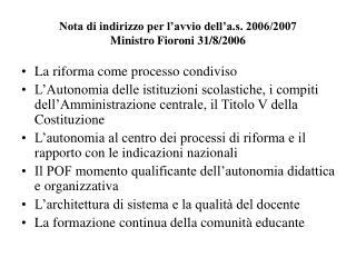 Nota di indirizzo per l'avvio dell'a.s. 2006/2007 Ministro Fioroni 31/8/2006