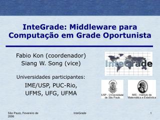 InteGrade: Middleware para  Computação em Grade Oportunista